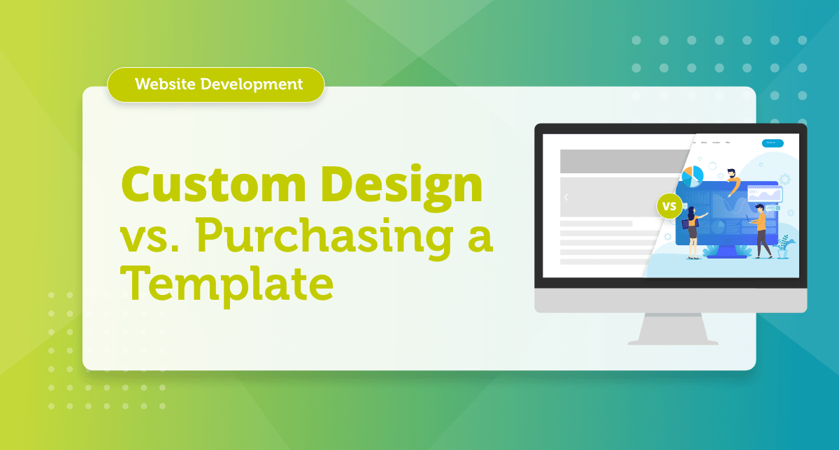 What is the difference between custom website design and a template?